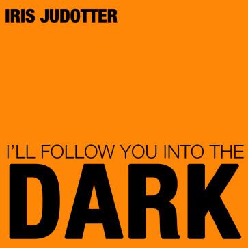 I'll Follow You Into the Dark (Single)
